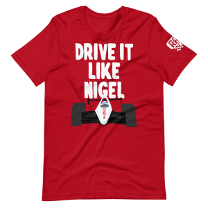Drive It Like Nigel Short-Sleeve Unisex T-Shirt